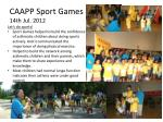caapp sport games 14th jul 2012