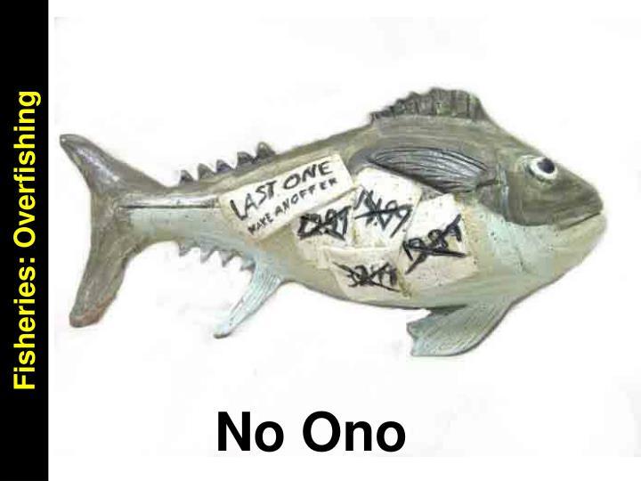 Fisheries: Overfishing