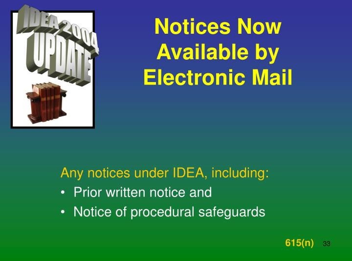 Notices Now Available by Electronic Mail