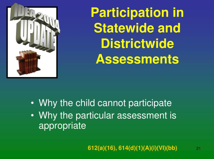 Participation in Statewide and Districtwide Assessments