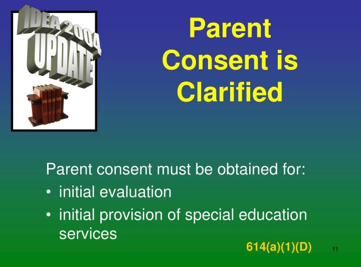 Parent Consent is Clarified