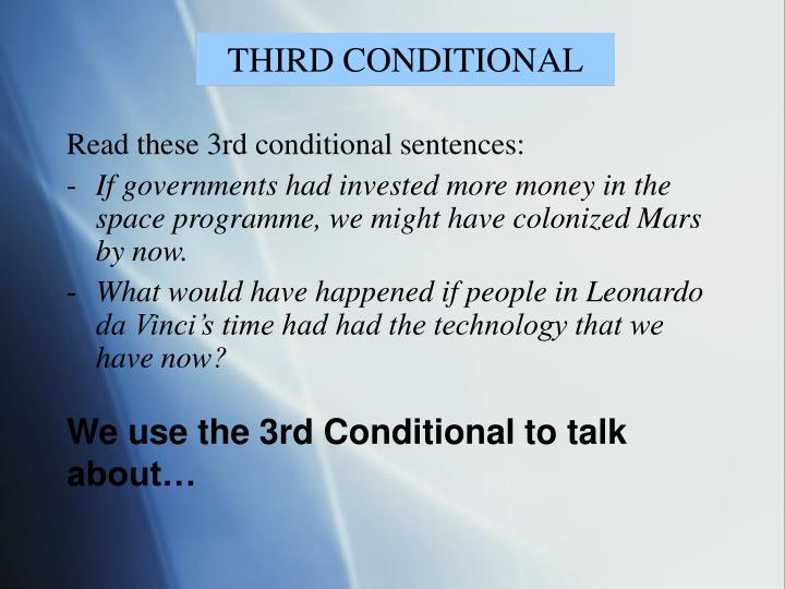 Read these 3rd conditional sentences:
