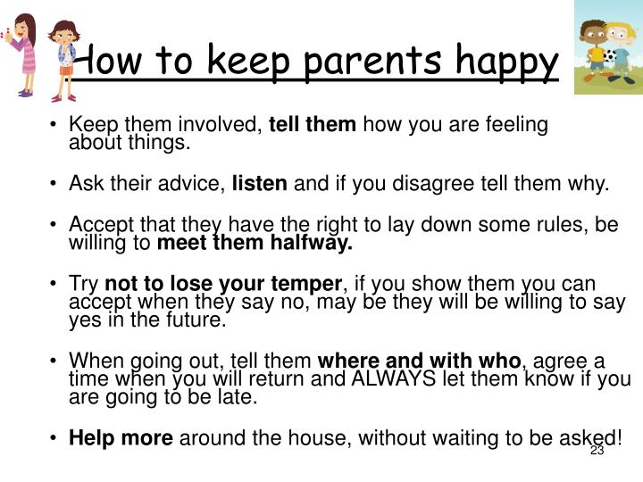 How to keep parents happy