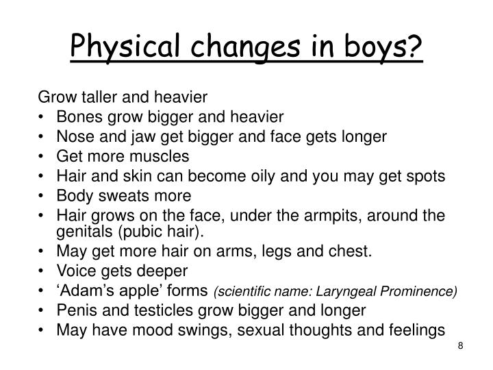 Physical changes in boys?