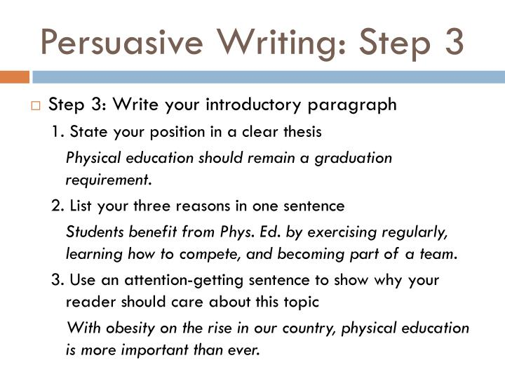 Persuasive Writing: Step 3