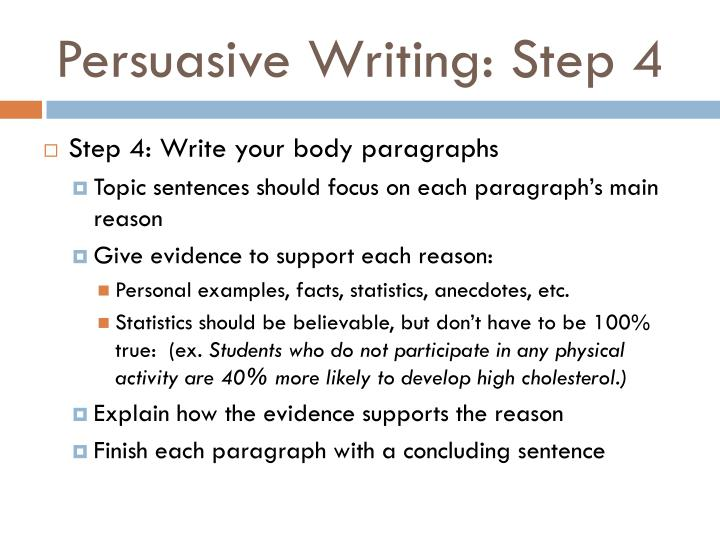 Persuasive Writing: Step 4