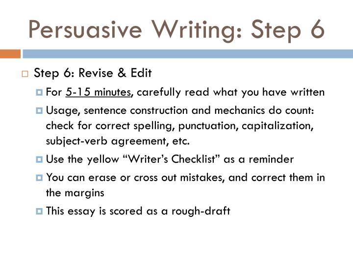Persuasive Writing: Step 6
