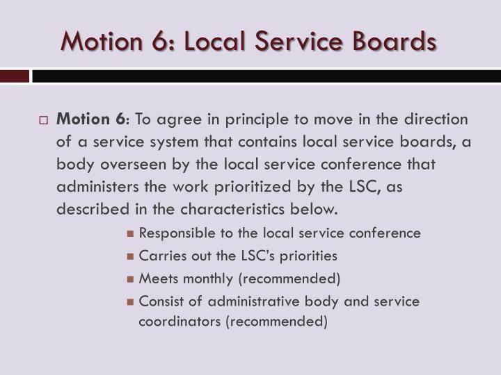 Motion 6: Local Service Boards
