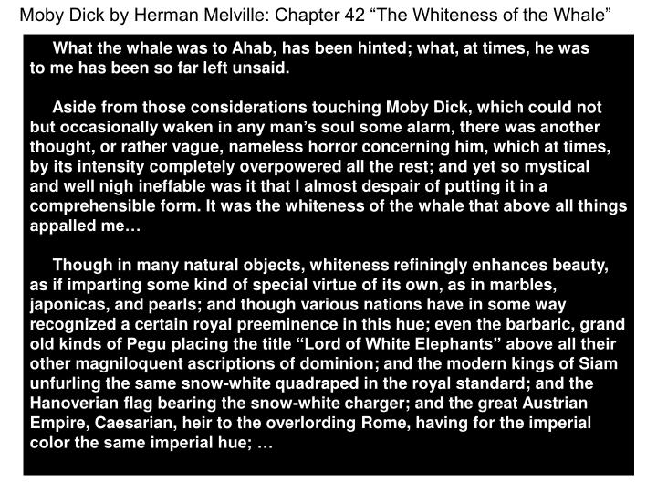 """Moby Dick by Herman Melville: Chapter 42 """"The Whiteness of the Whale"""""""