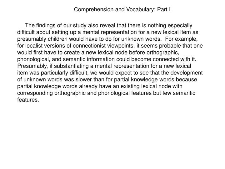Comprehension and Vocabulary: Part I