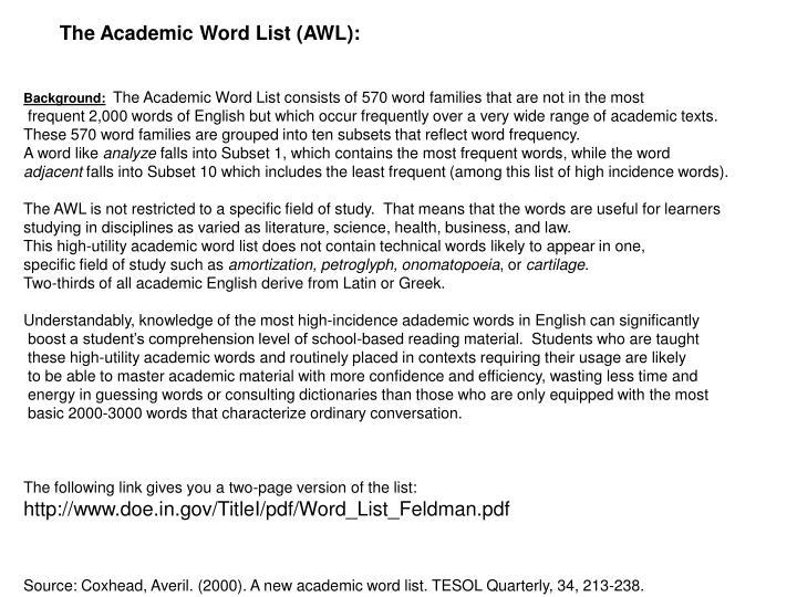 The Academic Word List (AWL):