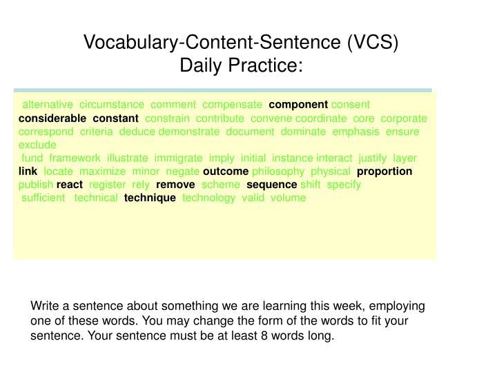 Vocabulary-Content-Sentence (VCS)
