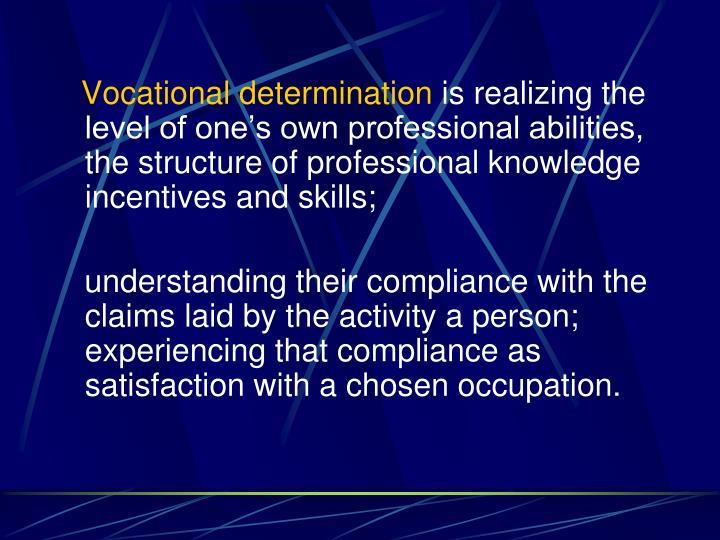 Vocational determination