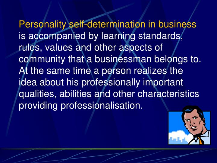 Personality self-determination in business