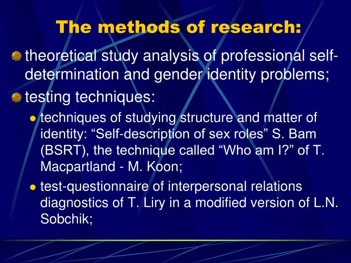 The methods of research