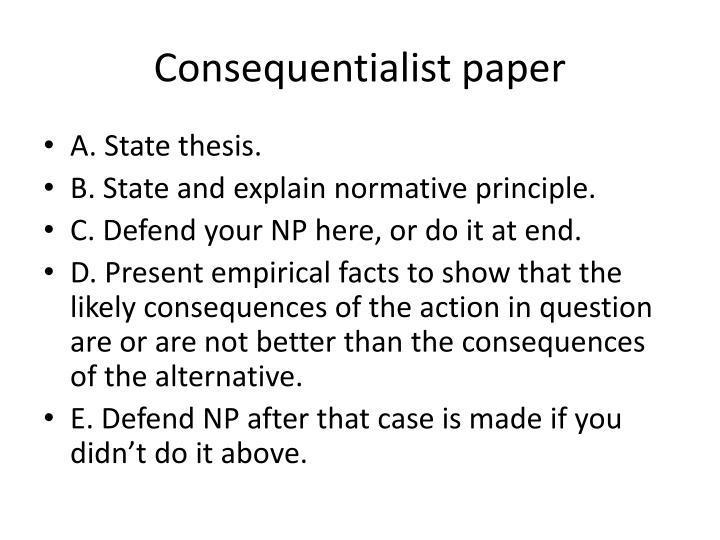 Consequentialist