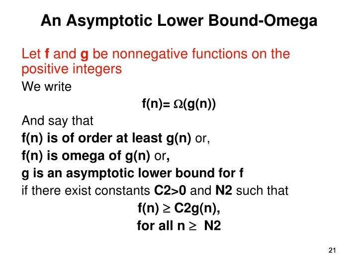 An Asymptotic Lower Bound-Omega