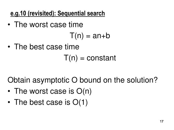 e.g.10 (revisited): Sequential search