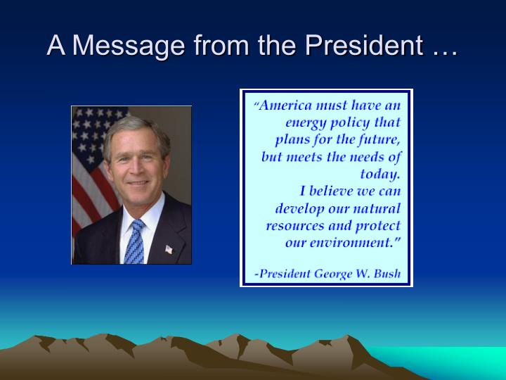 A Message from the President …