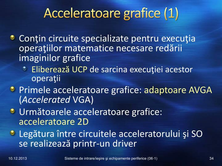 Acceleratoare grafice (1)