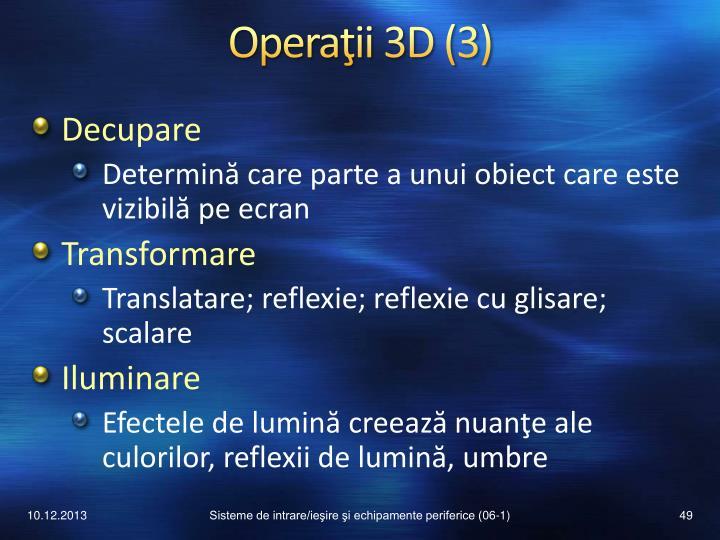 Operaţii 3D (3)