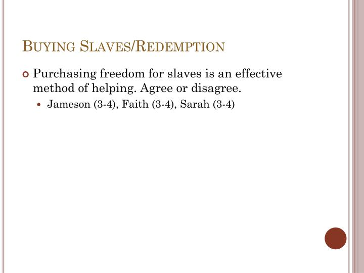 Buying Slaves/Redemption