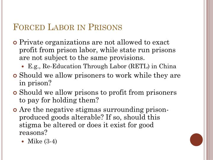 Forced Labor in Prisons