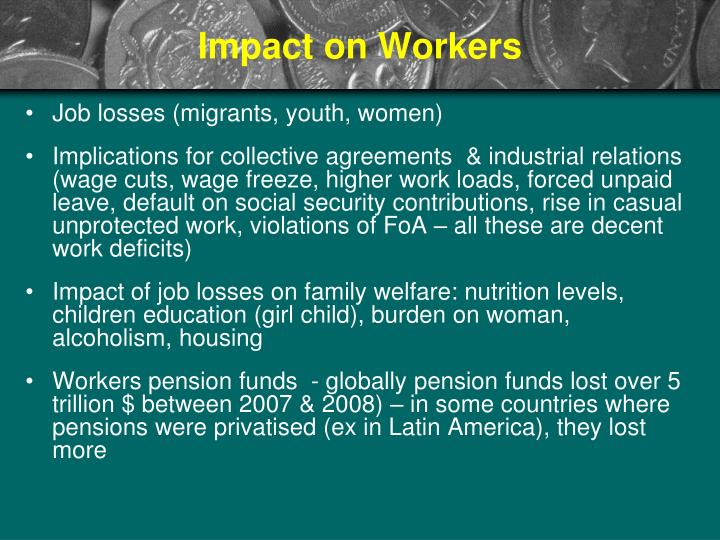 Impact on Workers