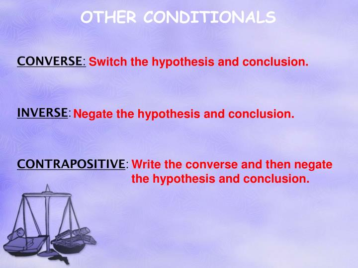 OTHER CONDITIONALS