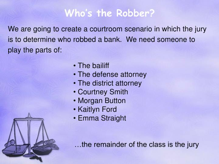 Who's the Robber?