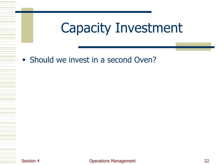 Capacity Investment