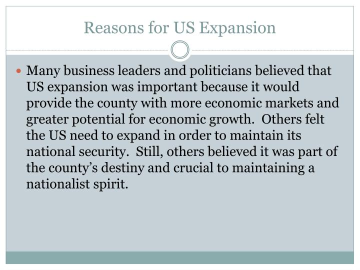 Reasons for us expansion