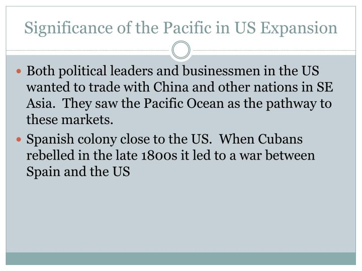 Significance of the pacific in us expansion