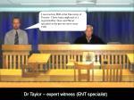 dr taylor expert witness ent specialist1