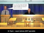 dr taylor expert witness ent specialist5