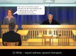 dr willis expert witness speech therapist5