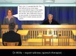 dr willis expert witness speech therapist6
