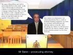 mr baker prosecuting attorney