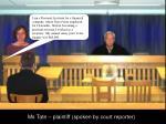 ms tate plaintiff spoken by court reporter