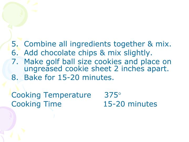 Combine all ingredients together & mix.