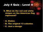 july 4 quiz level ii