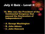 july 4 quiz level ii7