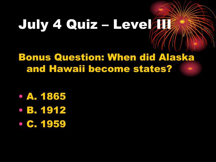 July 4 Quiz – Level III