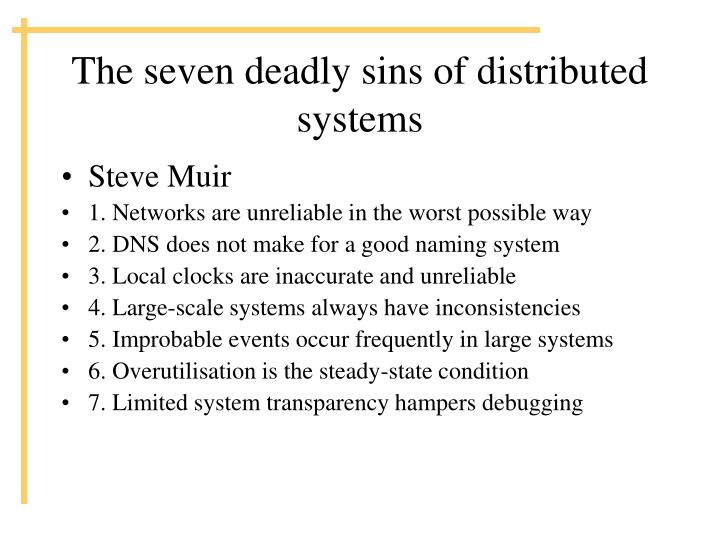 The seven deadly sins of distributed systems