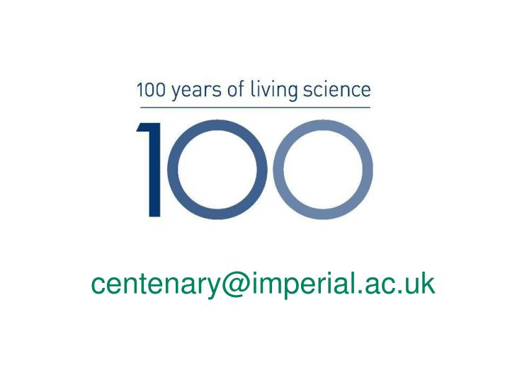 centenary@imperial.ac.uk