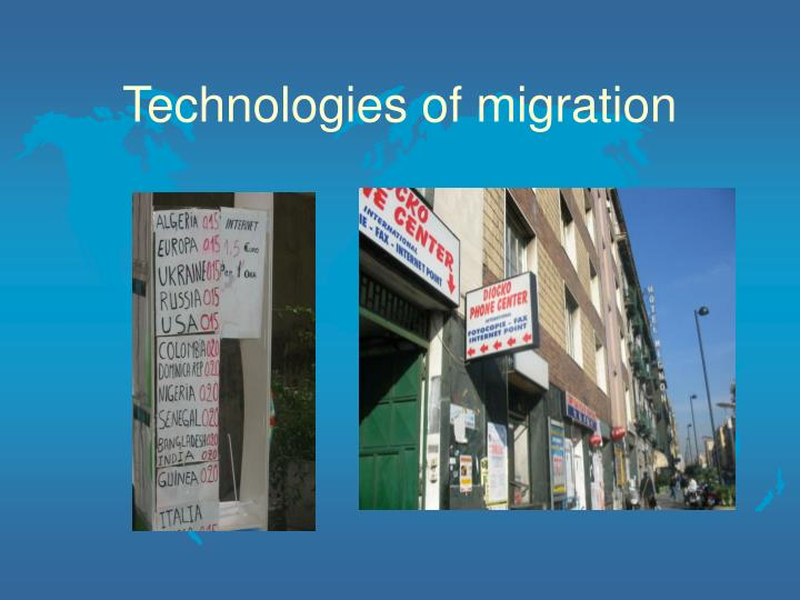 Technologies of migration