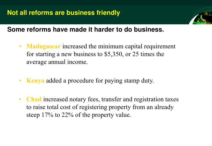 Not all reforms are business friendly