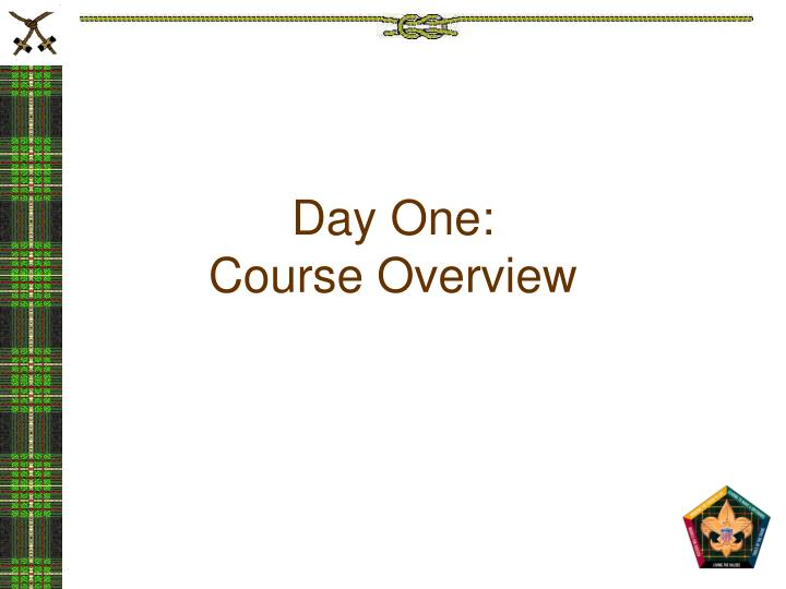 Day one course overview