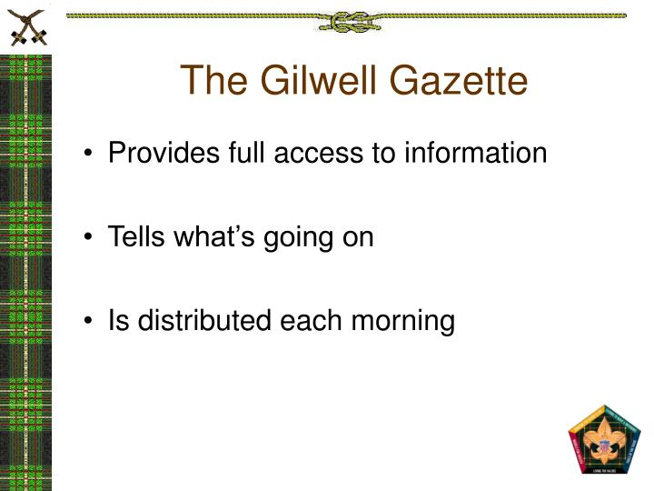 The Gilwell Gazette