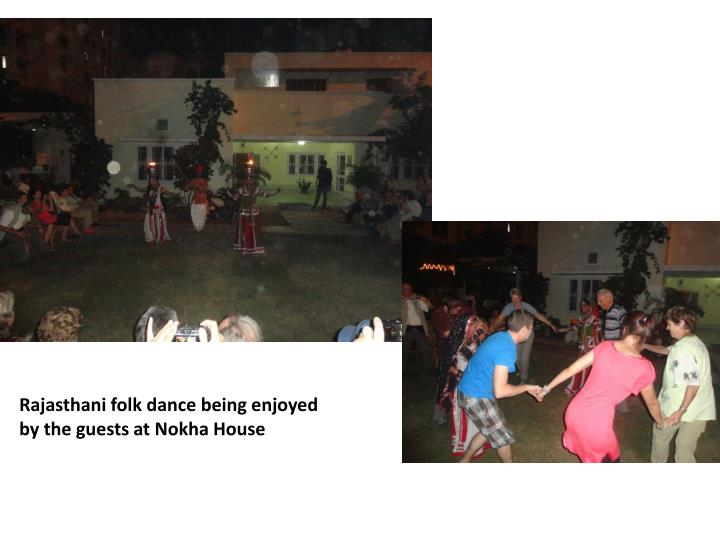 Rajasthani folk dance being enjoyed by the guests at Nokha House